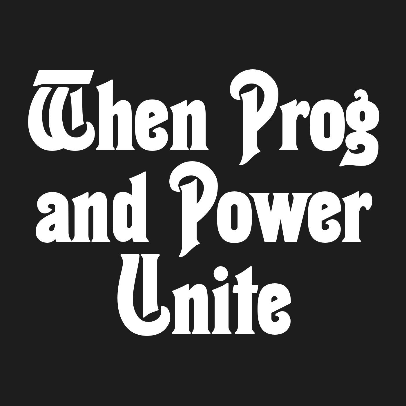 When Prog and Power Unite